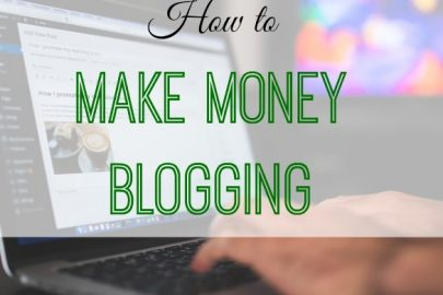 make money blogging, blogging tips, blogging as an income
