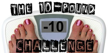 10pound challenge header The 10 Pound Challenge: Are you in?