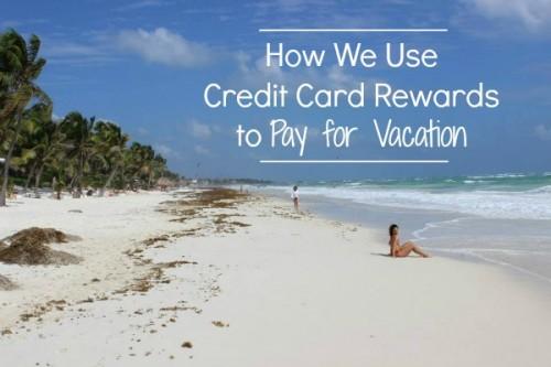 credit card rewards vacation
