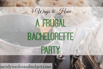 frugal bachelorette party, budget bachelorette party, tips for an affordable bachelorette party
