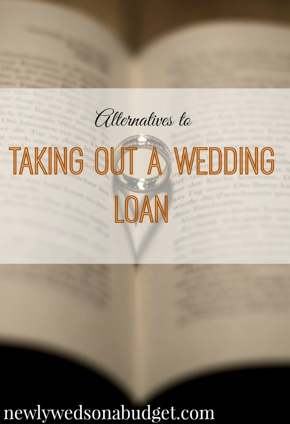 wedding loan advice, alternative to a wedding loan, wedding loan tips