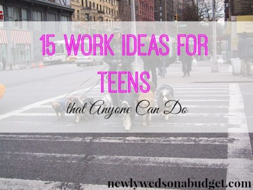 jobs for teens, work ideas for teens, teenage job tips