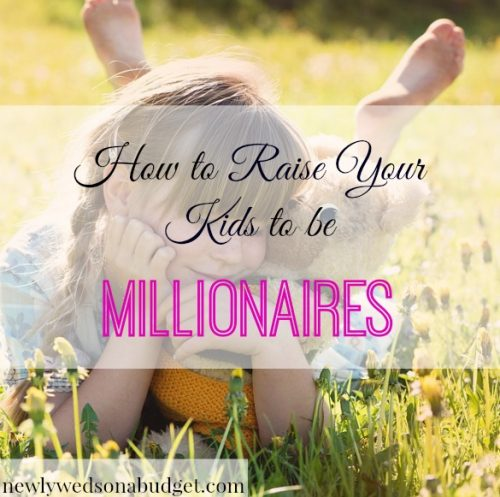 parenting advice, financial tips for kids, raising kids to be millionaires