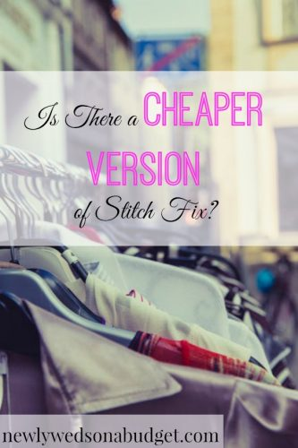 cheaper version of stitch fix, clothing subscription, cheaper clothing subscription