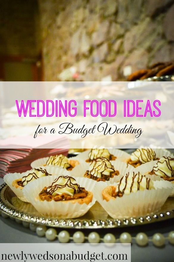 Cheap Wedding Food Ideas Newlyweds On A Budget