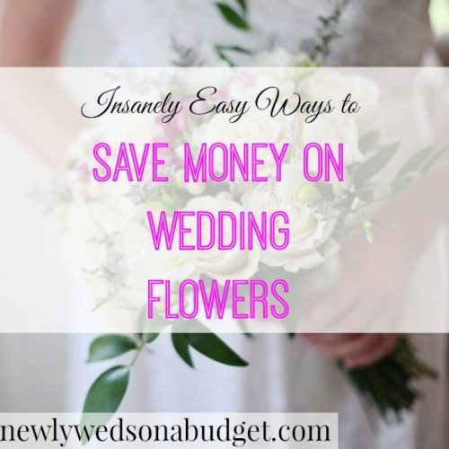 Save On Wedding Flowers: Insanely Easy Ways To Save Money On Wedding Flowers