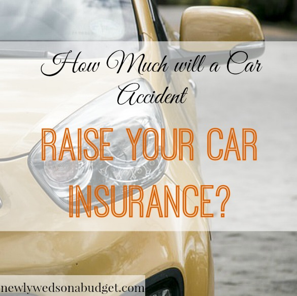 how much will a car accident raise your car insurance newlyweds on a budget. Black Bedroom Furniture Sets. Home Design Ideas