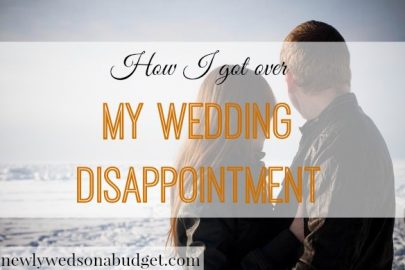 wedding disappointment, not having the wedding of your dreams, wedding dream fail