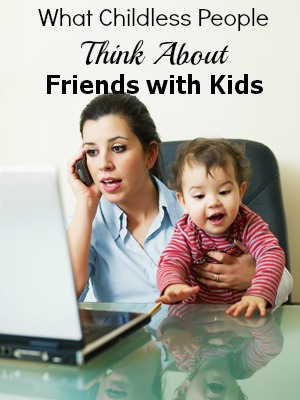 What Childless People Really Think About Friends with Kids