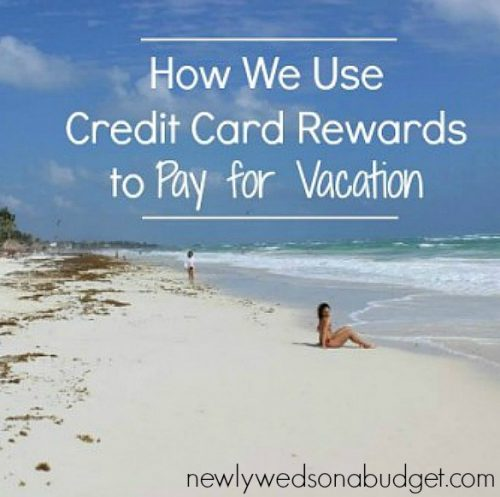 credit card rewards perks, paying with credit card rewards for vacation, using credit card rewards
