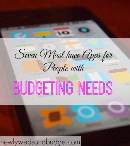 budgeting needs, budgeting apps, must-have apps for budgeting