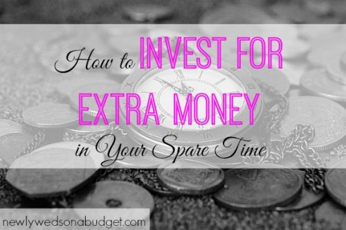 investing tips, extra income, invest for extra money