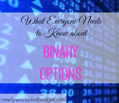 binary options tips, binary options advice, what you need to know about binary options