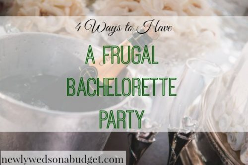 frugal bachelorette party, budget bachelorette party, tips for an affordable bachelorette party