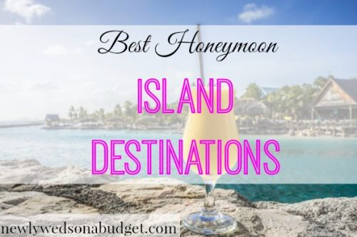 honeymoon island locations, best honeymoon destinations, honeymoon location