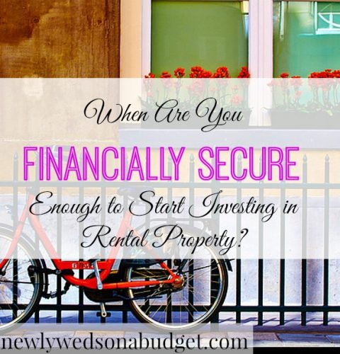 real estate investment tips, investing in rental property advice, financial security to invest