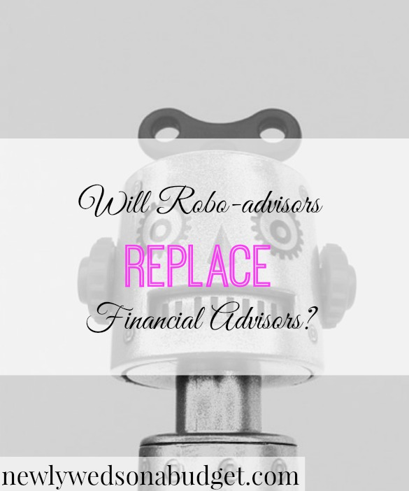 robo-advisors takeover, financial advisor tips, financial tips