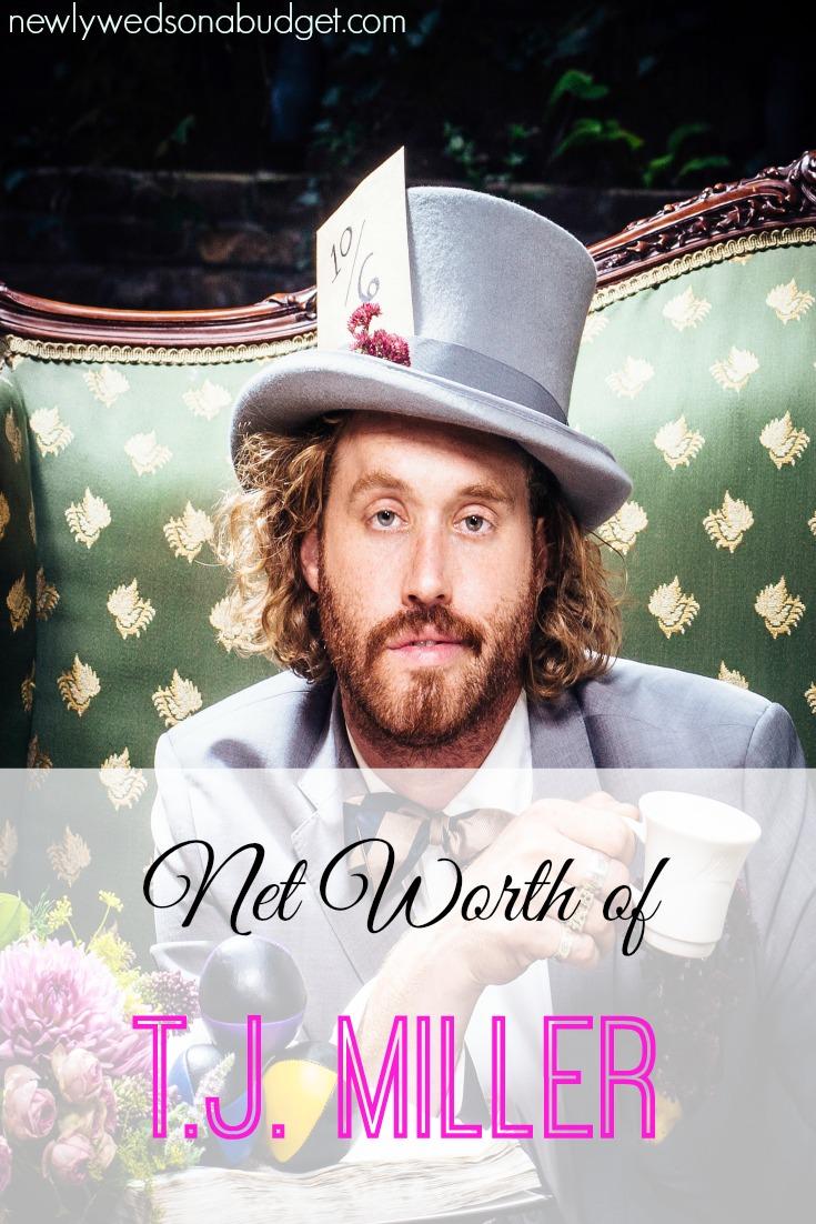 T.J. Millier, celebrity net worth, T.J. Miller's net worth