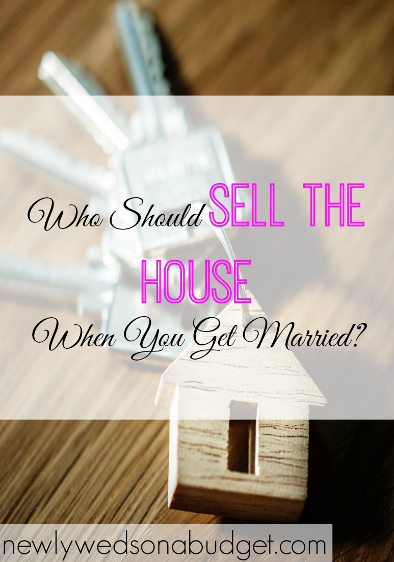 selling the house, house selling tips, selling the house when you get married